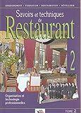 Savoirs et techniques de restaurant, tome 2 - Editions BPI - 01/01/2000