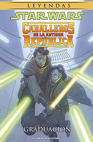 Star Wars Caballeros de la Antigua República nº 01/10: Graduación (Star Wars: Cómics Leyendas)