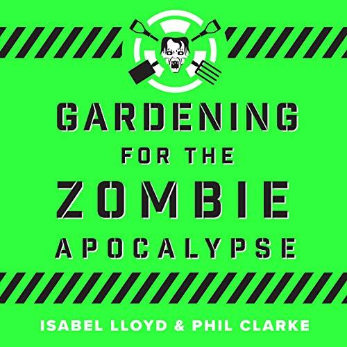 Gardening for the Zombie Apocalypse cover art