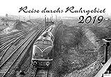 Reise durchs Ruhrgebiet 2019: Kalender 2019 - VG-Bahn