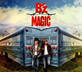 Songtexte von B'z - MAGIC