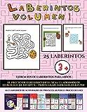 Ejercicios de laberintos para niños (Laberintos - Volumen 1): (25 fichas imprimibles con laberintos...