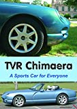 TVR Chimaera: A Sports Car for Everyone (English Edition)