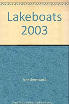 Lakeboats 2003 0912514965 Book Cover