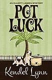 Pot Luck (An Elliott Lisbon Mystery Book 4) (English Edition)