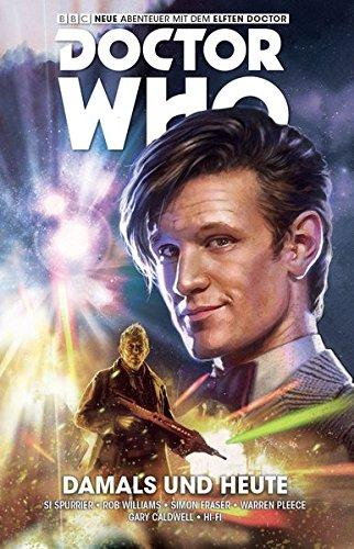 Doctor Who - Der elfte Doktor, Band 4: Das Damals und das Heute (Comic)