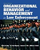 Organizational Behavior and Management in Law Enforcement:2nd (Second) edition