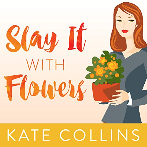 Slay It with Flowers audiobook cover art