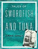 Tales of Swordfish and Tuna
