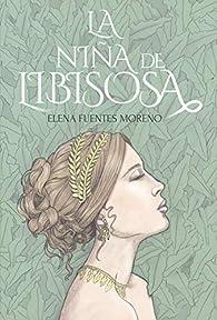 La niña de Libisosa par  Elena Fuentes Moreno