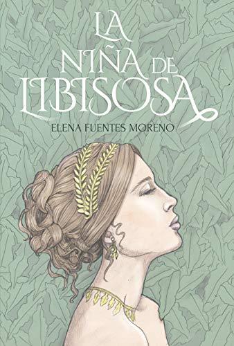 Book's Cover of La niña de Libisosa Versión Kindle
