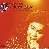 LIVE NATURE #0 ~Nice to meet you!~ [DVD]