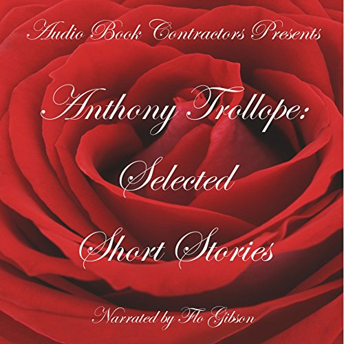 Anthony Trollope: Selected Short Stories audiobook cover art