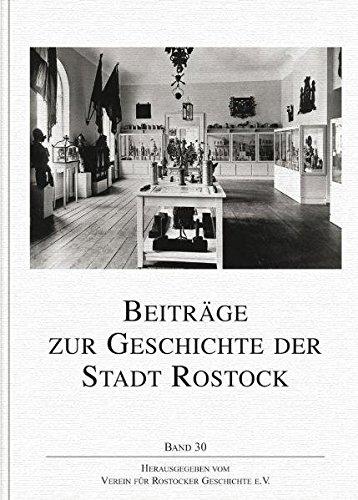 Beiträge zur Geschichte der Stadt Rostock Band 30