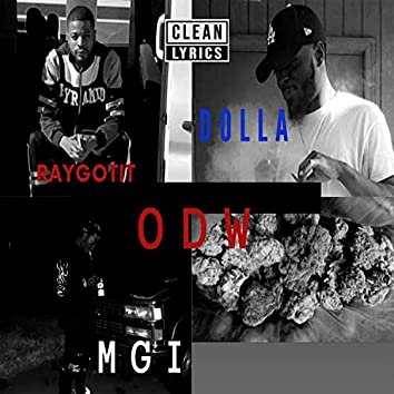 ODW (feat. Ray Gotit & Dolla) [Clean Version]