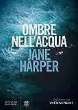 Ombre nell'acqua (Italian Edition)