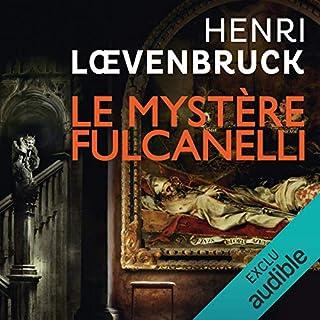Le mystère Fulcanelli     Ari Mackenzie 3              De :                                                                                                                                 Henri Loevenbruck                               Lu par :                                                                                                                                 François Montagut                      Durée : 12 h et 53 min     72 notations     Global 4,1