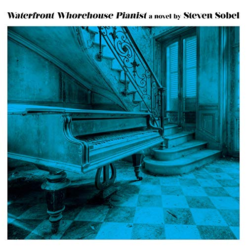 Waterfront Whorehouse Pianist audiobook cover art