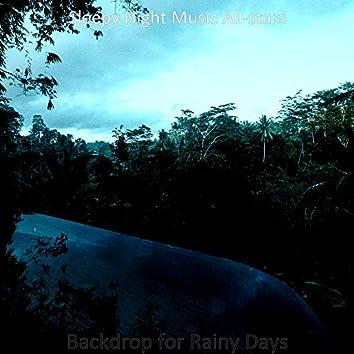 Backdrop for Rainy Days