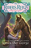 The Rider's Reign (Rose Legacy)