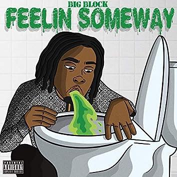 Feelin' Someway