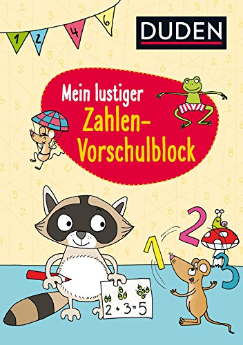 Duden: Mein lustiger Zahlen-Vorschulblock: Erstes Rechnen (Rätselblock Vorschule ab 5 Jahren, Band 12)