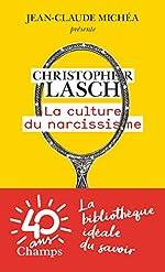 La culture du narcissisme - La vie américaine à un âge de déclin des espérances de Christopher Lasch