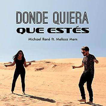 Donde Quiera Que Estés (feat. Melissa Mem)