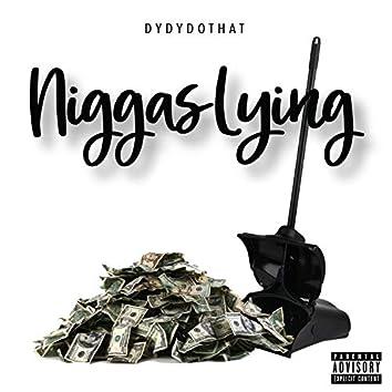Niggas Lying