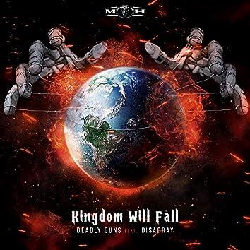 Kingdom Will Fall