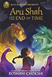 Aru Shah and the End of Time (A Pandava Novel Book 1) (Pandava Series, 1)