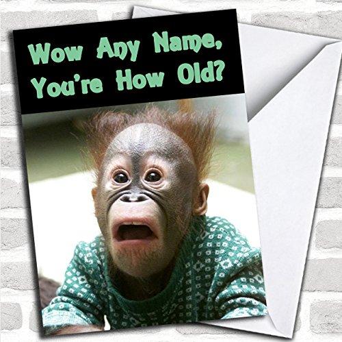 Shocked Monkey Old Age Joke Grappig Aangepaste Verjaardag Groeten Kaart- Verjaardagskaarten/Dieren, Wildlife & Huisdieren Kaarten