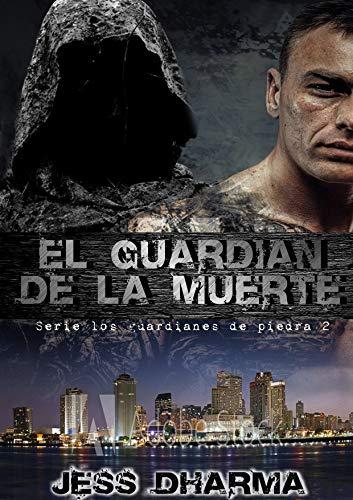 El guardián de la muerte: Los guardianes de piedra 2