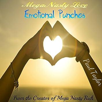 Mega Nasty Love: Emotional Punches