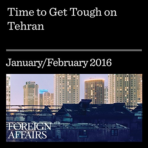 Time to Get Tough on Tehran audiobook cover art