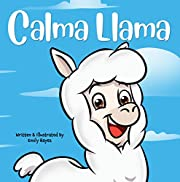 Calma Llama: Anxiety is a Bummer
