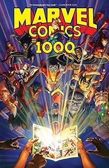 Marvel Comics 1000 Collection (Marvel Comics (2019)) by [Various, Various Artists, Alex Ross, Al Ewing, Various Writers]