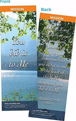 Christian Bookmark with Bible Verse, Pack of 25, Mission Themed, You Did It To Me, Matthew 25:40