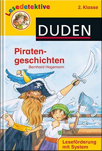 Lesedetektive - Piratengeschichten, 2. Klasse (DUDEN Lesedetektive 2. Klasse)