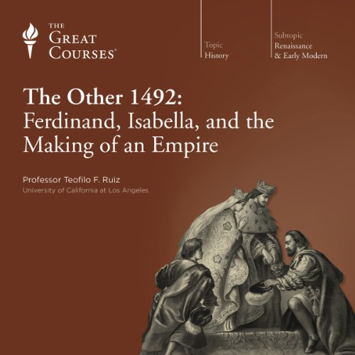 The Other 1492: Ferdinand, Isabella, and the Making of an Empire audiobook cover art