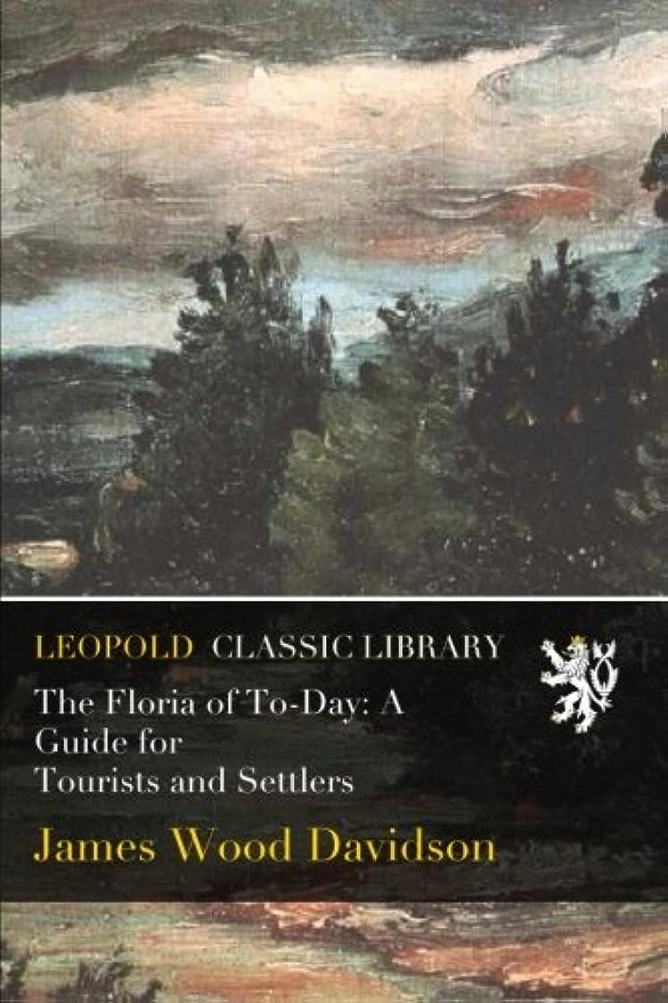 ケージ竜巻アフリカThe Floria of To-Day: A Guide for Tourists and Settlers
