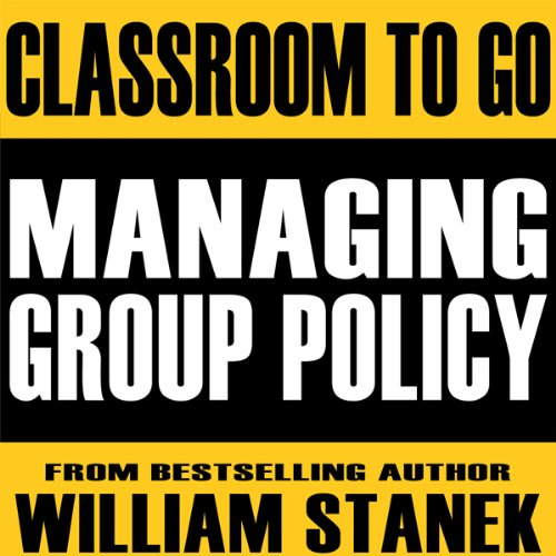 Managing Group Policy Classroom-To-Go audiobook cover art