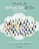 El arte de emocionarte: Explora tus emociones (Nube de Tinta)