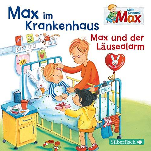 Mein Freund Max 8: Max im Krankenhaus / Max und der Läusealarm: 1 CD