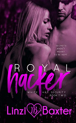Royal Hacker (White Hat Security Book 2) (English Edition)