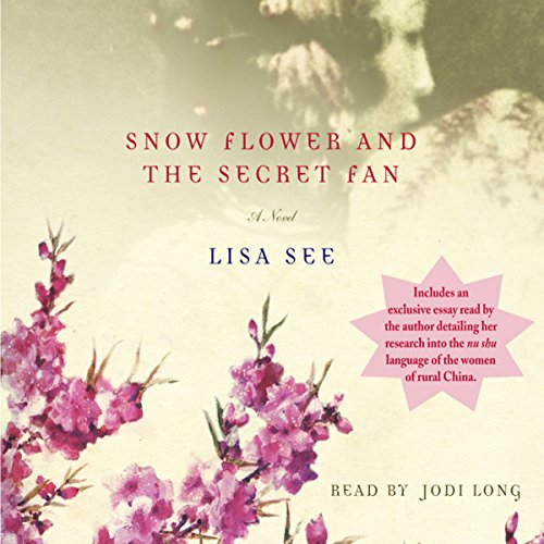 Snow Flower and the Secret Fan  cover art