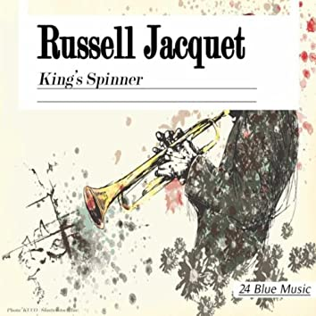 Russel Jacquet: King's Spinner
