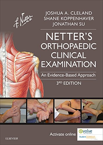 Netter's Orthopaedic Clinical Examination E-Book: An Evidence-Based Approach (Netter Clinical Scienc