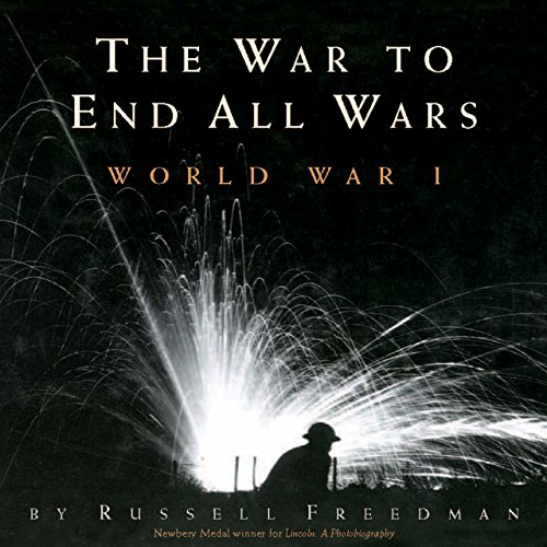 The War to End All Wars: World War I (English Edition)