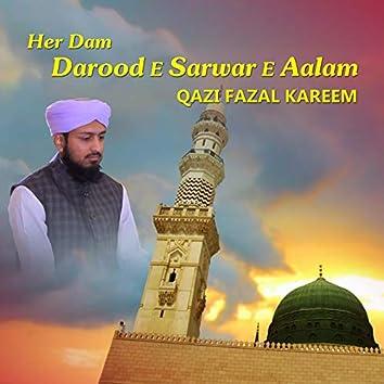 Her Dam Darood E Sarwar E Aalam - Single